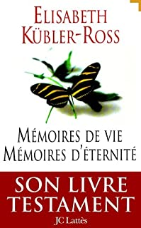 Mémoires de vie, mémoires d'éternité