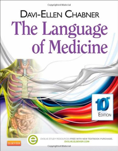 The Language of Medicine, 10th Edition by Saunders/Elsevier