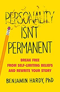 Book Cover: Personality Isn't Permanent: Break Free from Self-Limiting Beliefs and Rewrite Your Story