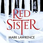 Red Sister: Book of the Ancestor, Book 1 Audiobook by Mark Lawrence Narrated by Helen Duff