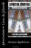 Livre de Jehovih, Julien Leclaire, 1494454629