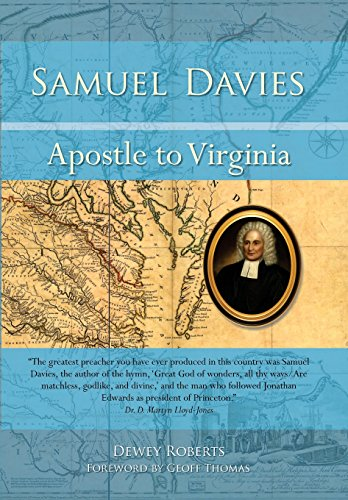Samuel Davies: Apostle to Virginia