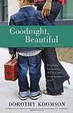 Goodnight, Beautiful, Dorothy Koomson, 0385344260