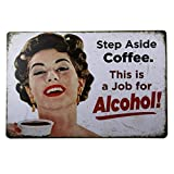 T-ray Step Aside Coffee Vintage Retro Tin Sign
