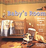 nursery decorating ideas Baby's Room: Ideas and Projects for Nurseries