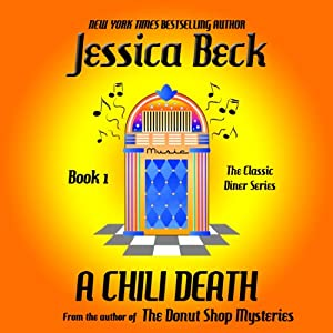 A Chili Death: A Classic Diner Mystery (The Classic Diner Mystery) (Volume 1) Audiobook