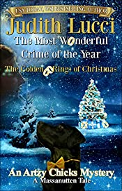 The Most Wonderful Crime of the Year:: The Golden Rings of Christmas: A Massanutten Tale (Artsy Chicks Mysteries Book 1)