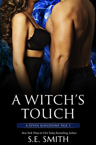 A Witch's Touch: A Seven Kingdoms Tale 3 (Mk Iii Auto)