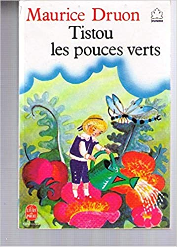 Tistou Les Pouces Verts Le Livre De Poche Jeunesse