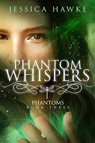 Phantom Whispers (Phantoms Book 3) by [Hawke, Jessica]