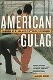 American Gulag: Inside U.S. Immigration Prisons