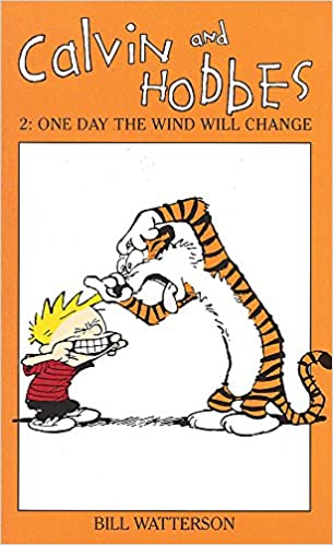calvin and hobbes one day the wind will change v 2