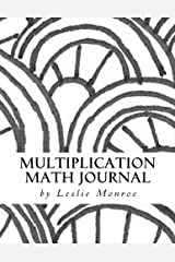 Multiplication Math Facts Exploration Journal: Multiplication for Children 6-10 years old (2nd Grade) (Math Facts Journals) (Volume 1) Paperback