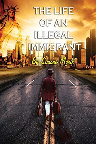 Download The Life of An Illegal Immigrant Pdf