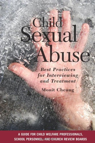 Child Sexual Abuse: Best Practices for Interviewing and Treatment