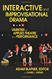 Interactive and Improvisational Drama, Adam Blatner, 0595417507
