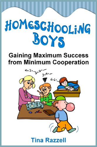 Homeschooling Boys - Gaining Maximum Success from Minimum Cooperation
