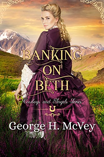 Banking On Beth (Cowboys and Angels Book 12) cover