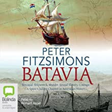 Batavia Audiobook by Peter FitzSimons Narrated by Richard Aspel