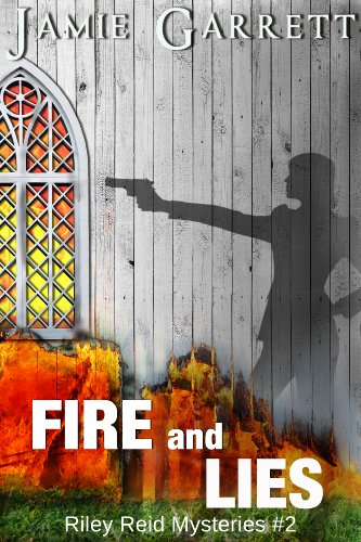 Fire and Lies - Book 2 (Riley Reid Mysteries)