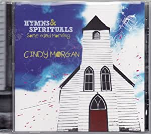 Cindy Morgan - Hymns and Spirituals Some Glad Morning CD