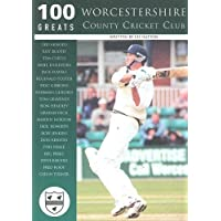 Worcestershire County Cricket Club: 100 Greats