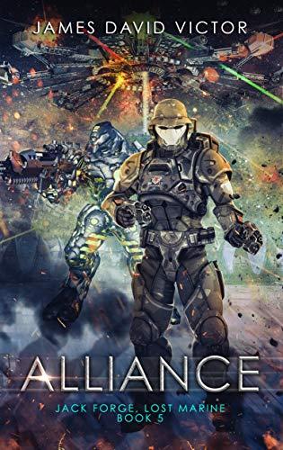 (Alliance (Jack Forge, Lost Marine Book 5))
