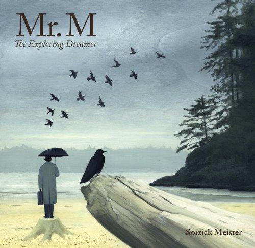 Mr. M: The Exploring Dreamer