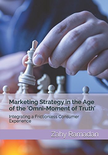 Marketing Strategy in the Age of the 'Omni-Moment of Truth' ebook