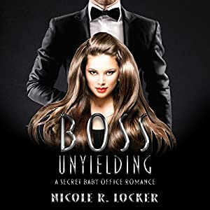 Boss Unyielding Audiobook