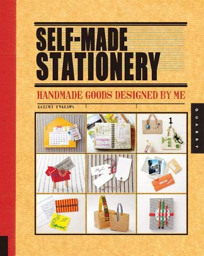 Read Online Self-Made Stationery: Handmade Goods Designed by Me pdf epub