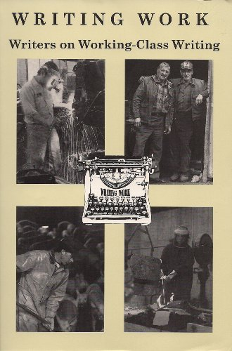 Theme Work: Writers on Working-Class Writing (Working Lives Series)