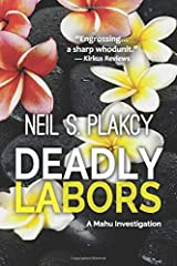 Deadly Labors (Mahu Investigations) Paperback