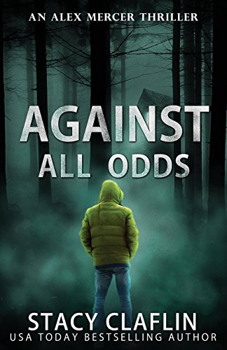 Books : Against All Odds (An Alex Mercer Thriller) (Volume 4)