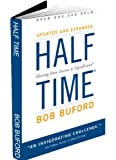 Half Time: Moving From Success To Significance by Bob Buford