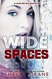 Wide Spaces (A Wide Awake Novella, Book 2)