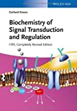 Biochemistry of Signal Transduction and Regulation, Gerhard Krauss, 3527333665