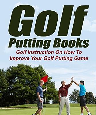 Retirement: Sports: Golf Putting Instruction (Golf Tiger Woods PGA Tour) (Fishing Sports Psychology Hobbies)