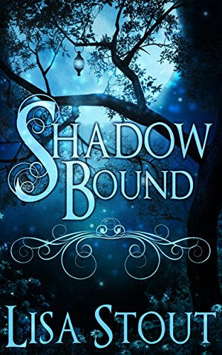 Shadowbound (The Will-o'-the-Wisp Trilogy Book 1)