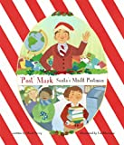 'Post' Mark--Santa's Misfit Postman, Mark Perry, 0983894701