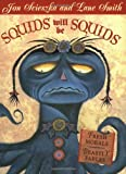 Squids Will Be Squids, Jon Scieszka, 0142500402