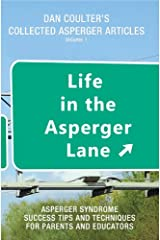 Life in the Asperger Lane (Dan Coulter's Collected Asperger Articles Book 1) Kindle Edition