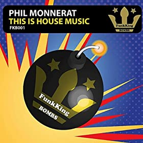 This is house music phil monnerat mp3 downloads for House music mp3