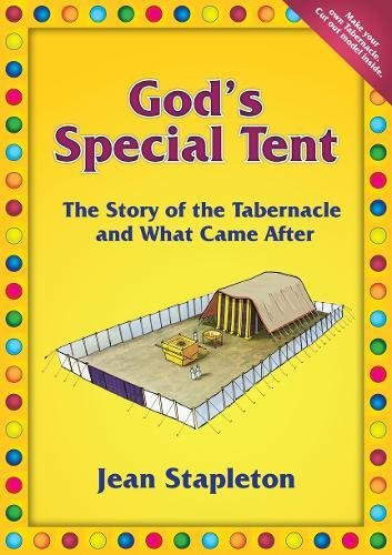 God's Special Tent: The Story of the Tabernacle and What Came After (Activity)