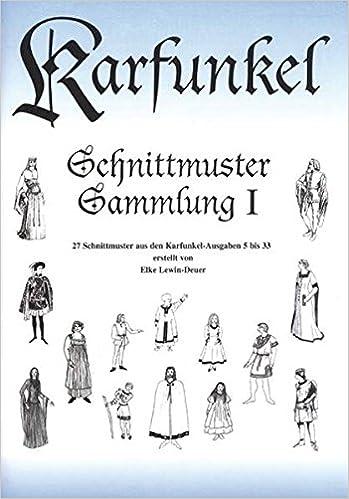 Karfunkel Schnittmuster Sammlung I: 27 Schnittmuster aus den ...
