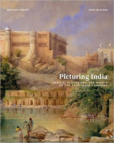 Book Picturing India: People, Places and the World of the East India Company