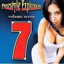 Freestyle Explosion Volume 7