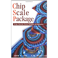 CHIP SCALE PACKAGE, CSP: Design, Materials, Processes, Reliability, and Applications (McGraw-Hill Electronic Packaging…