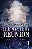 The Mystery Reunion, Janie McLean, 1625108605