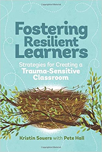 Video On Impact Of Trauma On Learning >> Amazon Com Fostering Resilient Learners Strategies For Creating A